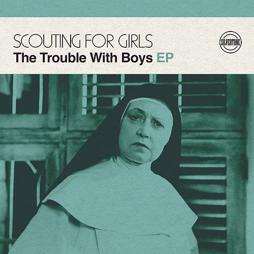 The Trouble with Boys EP von Scouting For Girls