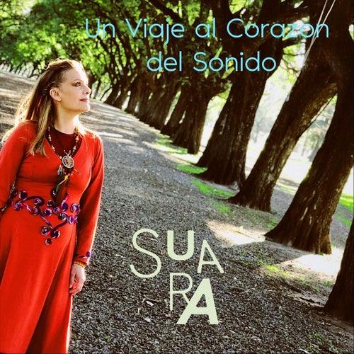 Un Viaje al Corazon del Sonido by Suara