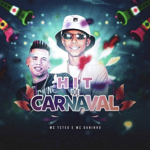 Hit De Carnaval de MC Teteu