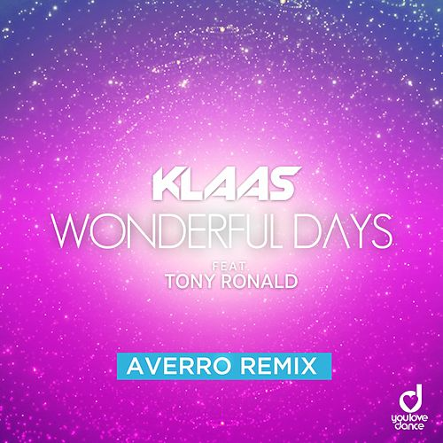 Wonderful Days (Averro Remix) de Klaas