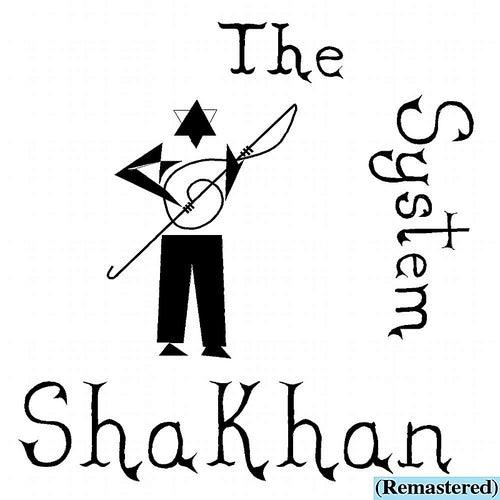 The System (Remix) von Shakhan