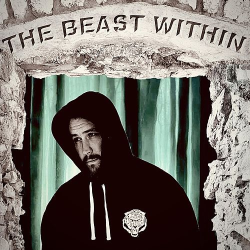 The Beast Within by The Royal