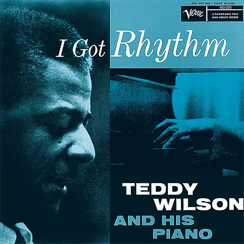 I Got Rhythm de Teddy Wilson