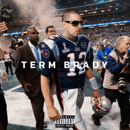 Term Brady by Termanology