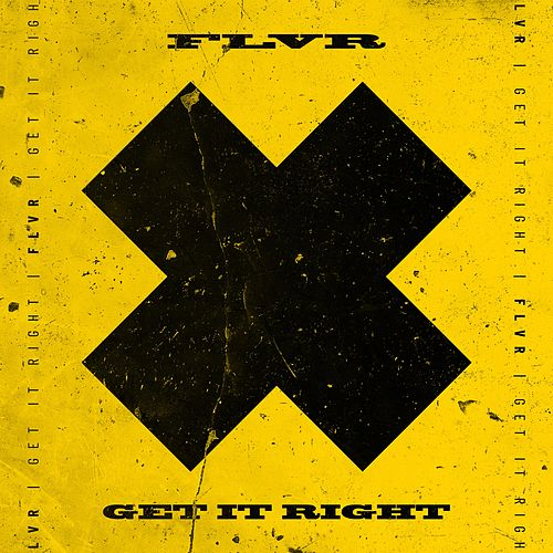 Get It Right by FLVR