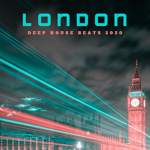 London Deep House Beats 2020 de Chill Out