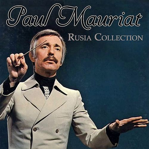 Rusia collection von Paul Mauriat