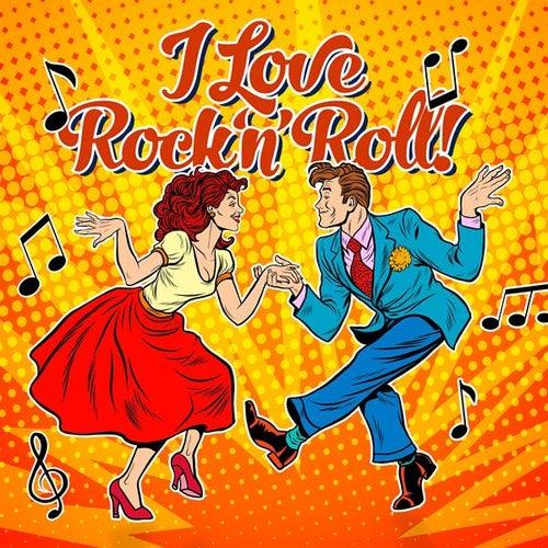 I Love Rock 'N' Roll! de Various Artists