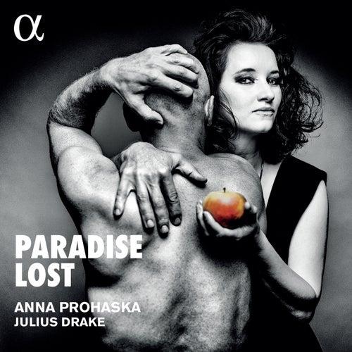 Paradise Lost by Anna Prohaska