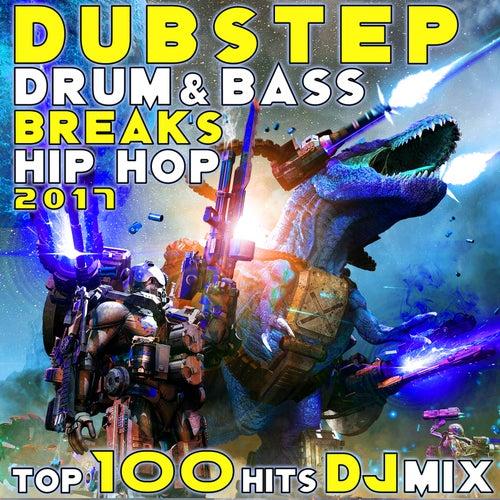 Dubstep Drum & Bass Breaks Hip Hop 2017 Top 100 Hits DJ Mix von Various Artists