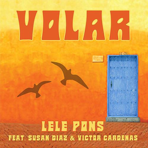 Volar by Lele Pons