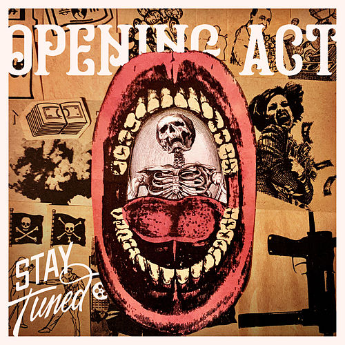 Opening Act by Stay Tuned