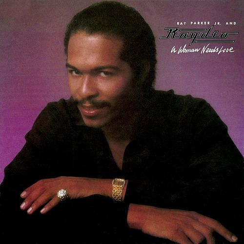 A Woman Needs Love de Ray Parker Jr.