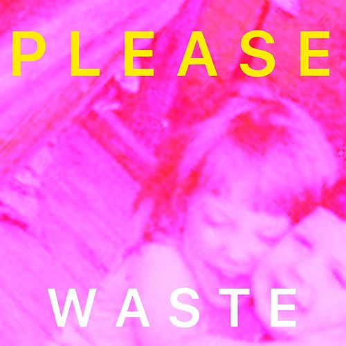 Waste by Please