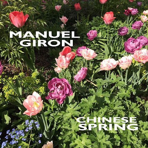 Chinese Spring by Manuel Giron