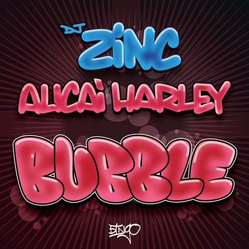 Bubble by DJ Zinc