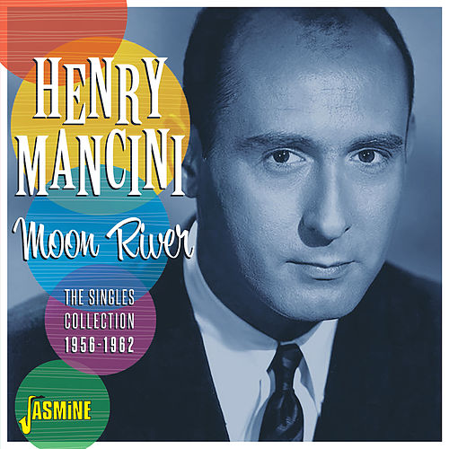 Moon River: The Singles Collection (1956-1962) de Henry Mancini