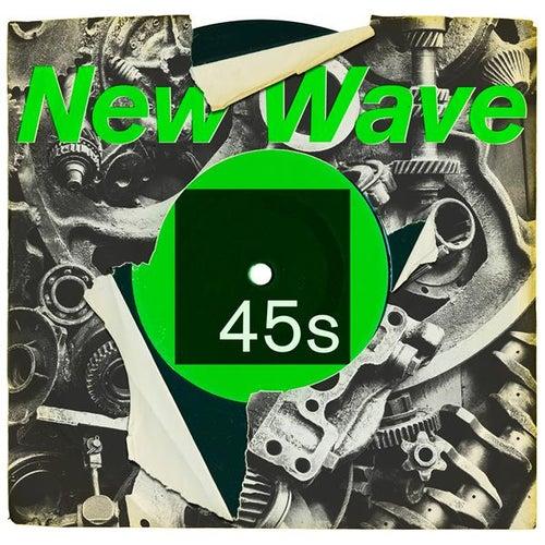 New Wave 45s di Various Artists