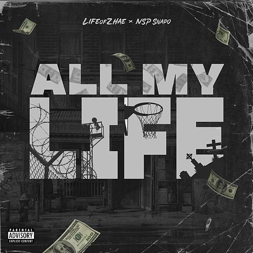 All My Life by Life of Zhae