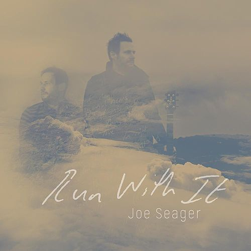 Run With It by Joe Seager