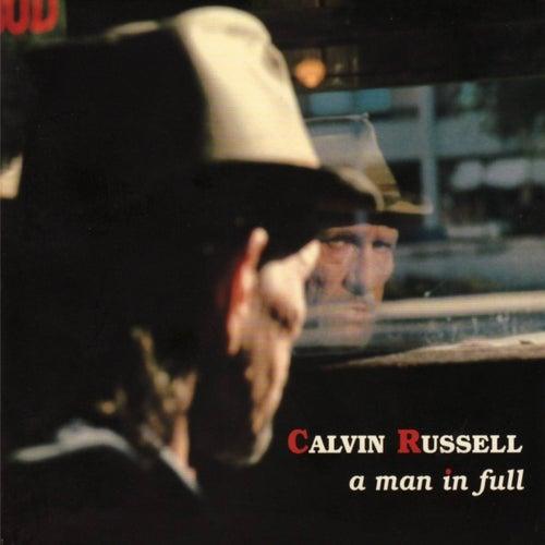A Man In Full (The Best of Calvin Russell) de Calvin Russell
