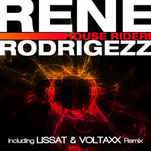 House Rider de Rene Rodrigezz