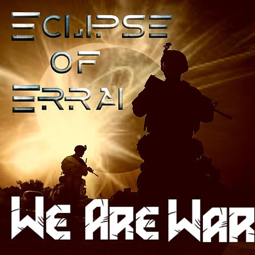 We Are War de Eclipse of Errai