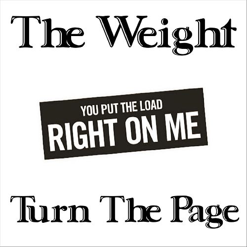 The Weight by Turn The Page