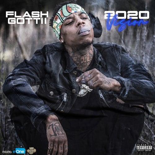 2020 Vision by Flash Gottii