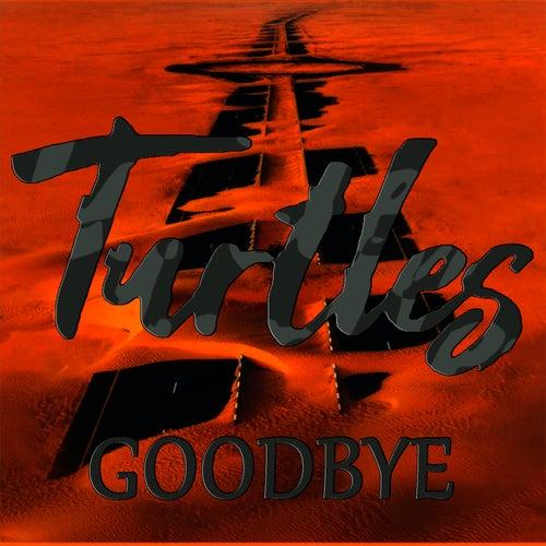 Goodbye de The Turtles