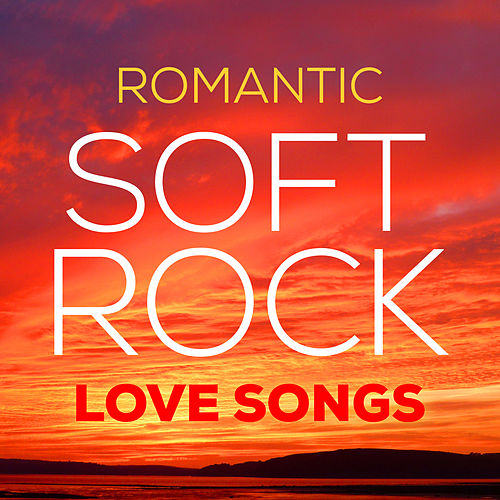 Romantic Soft Rock Love Songs van L.A Band
