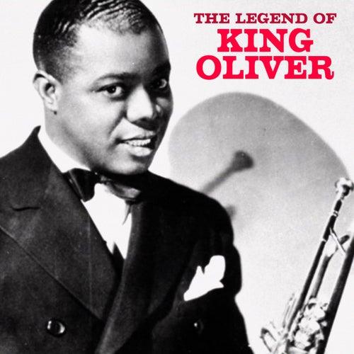 The Legend of King Oliver (Remastered) by King Oliver