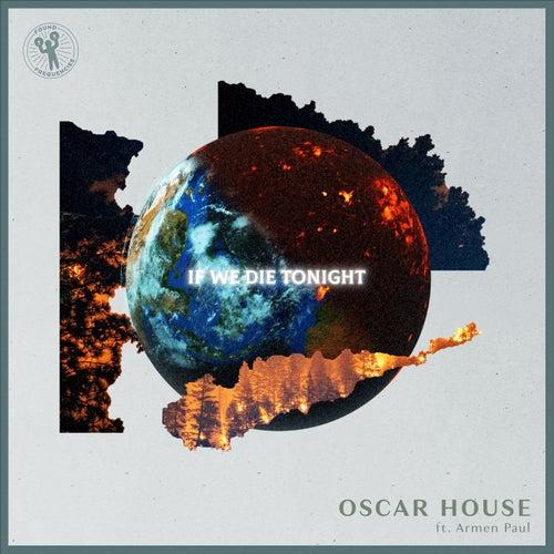 If We Die Tonight de Oscar House