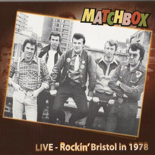 Live -  Rockin' Bristol 1978 de Matchbox