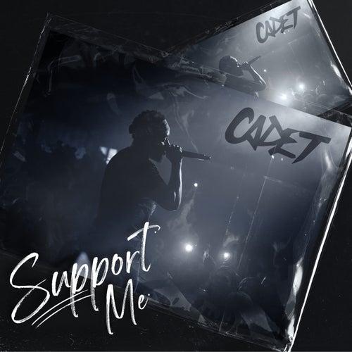 Support Me von Cadet