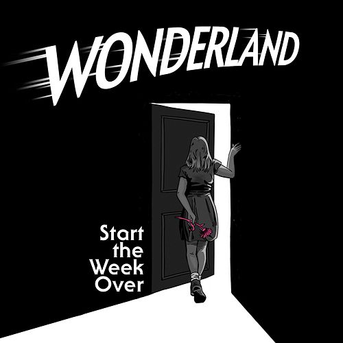 Wonderland EP by Start the Week Over
