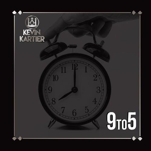 9To5 de Kevin Kartier