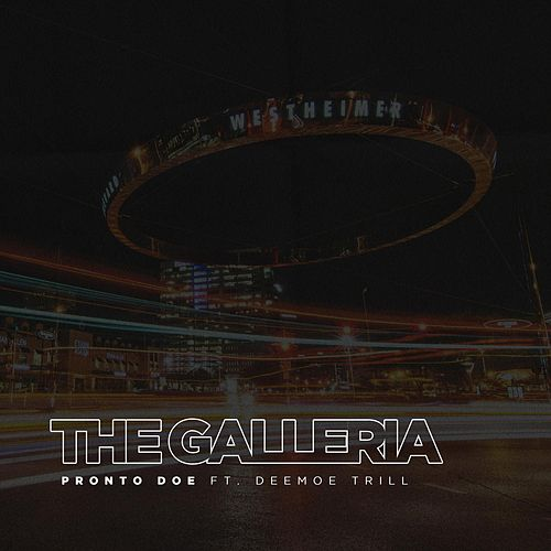 The Galleria by Pronto Doe