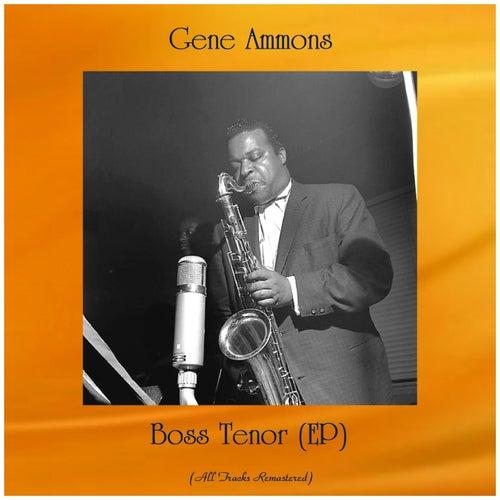 Boss Tenor (EP) (Remastered 2020) de Gene Ammons