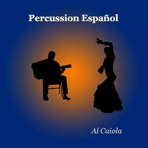Percussion Español by Al Caiola