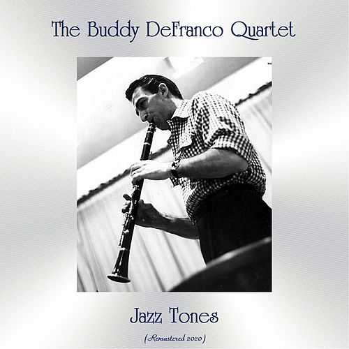 Jazz Tones (Remastered 2020) by Buddy DeFranco