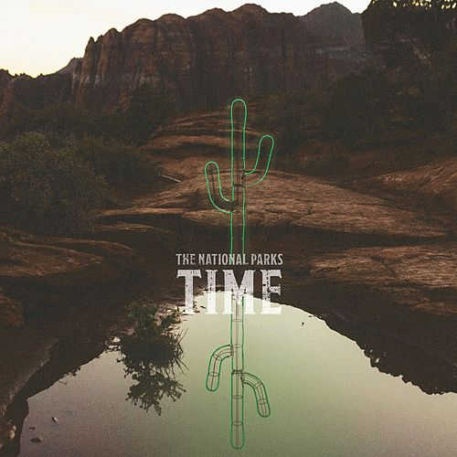 Time von The National Parks