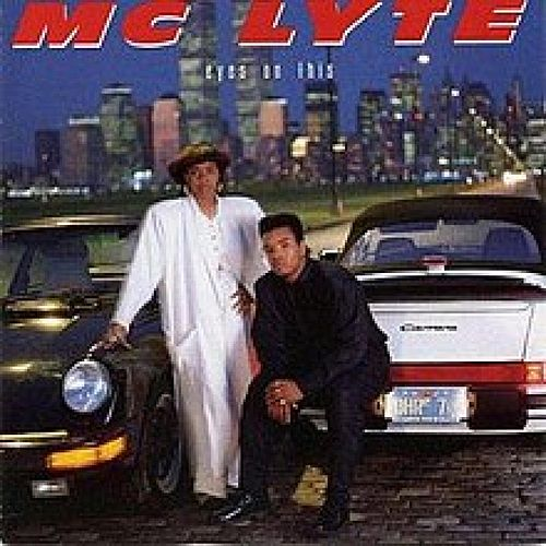 Eyes On This by MC Lyte