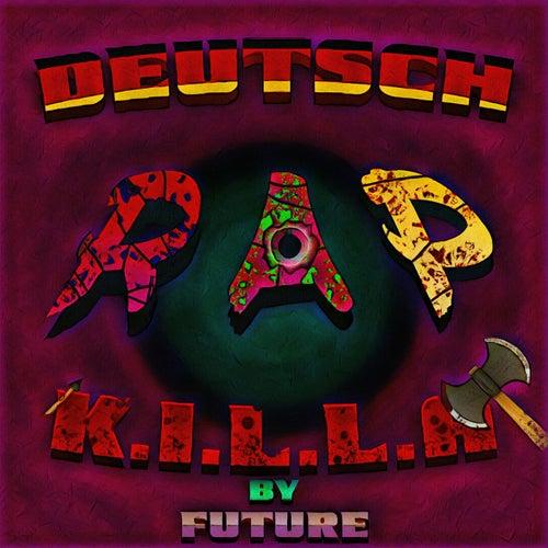 Deutschrap Killa de Future