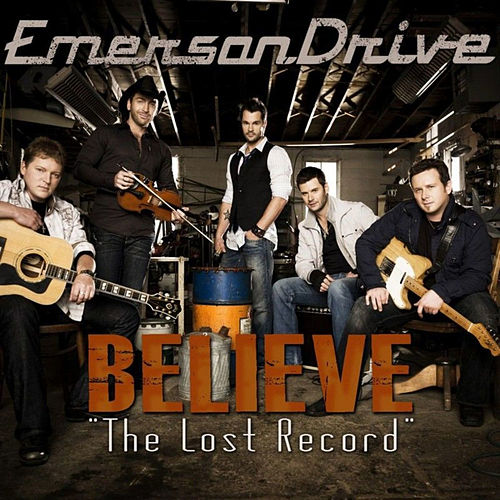 'Believe' The Lost Record von Emerson Drive