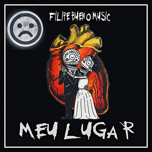 Meu Lugar van Filipe Bueno Music