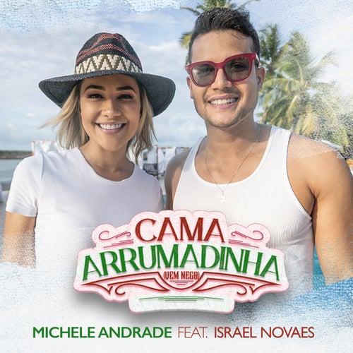 Cama Arrumadinha (Vem Nego) de Michele Andrade
