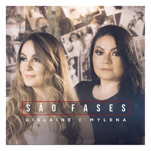 São Fases by Gislaine e Mylena