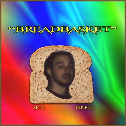 BreadBasket de Seth Hirsch