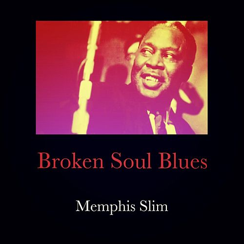 Broken Soul Blues von Memphis Slim